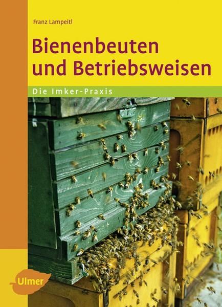 Bienenbeuten und Betriebsweisen