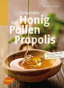Gesundes aus Honig Pollen Propolis